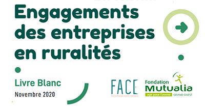 L'engagement des entreprises en ruralités : un livre blanc co-rédigé par FACE et la Fondation Mutualia Grand Ouest - Novembre 2020