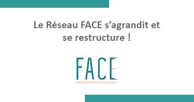 Le réseau FACE s'agrandit et se restructure !